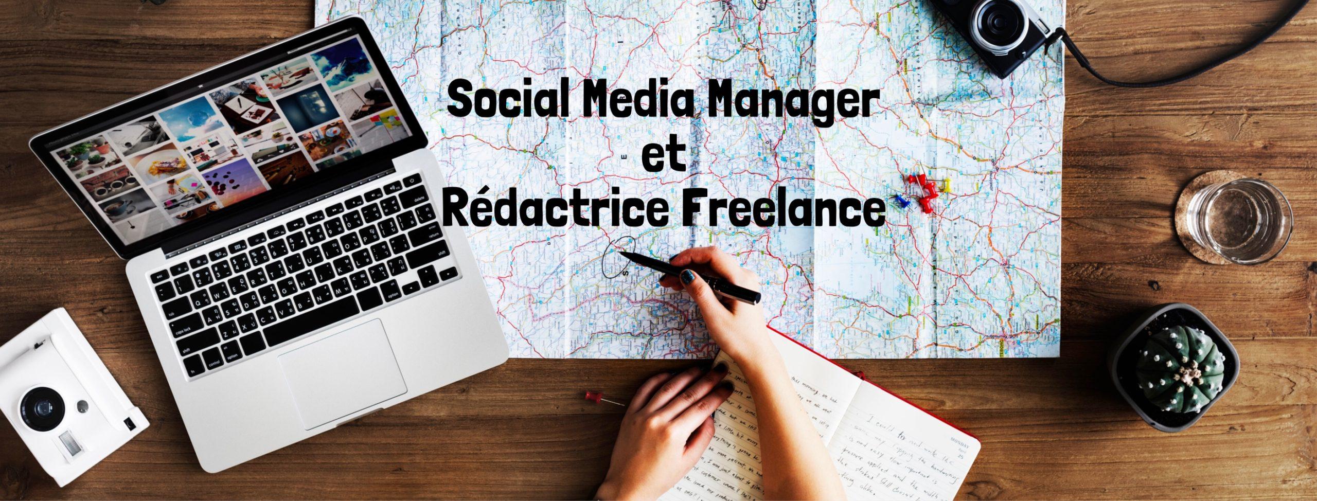 Social Media Manager et Rédactrice Freelance