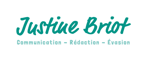 Justine Briot - Communication - Rédaction - Evasion