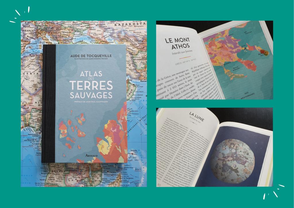 Atlas des terres sauvages / Aude de Tocqueville / Editions Arthaud