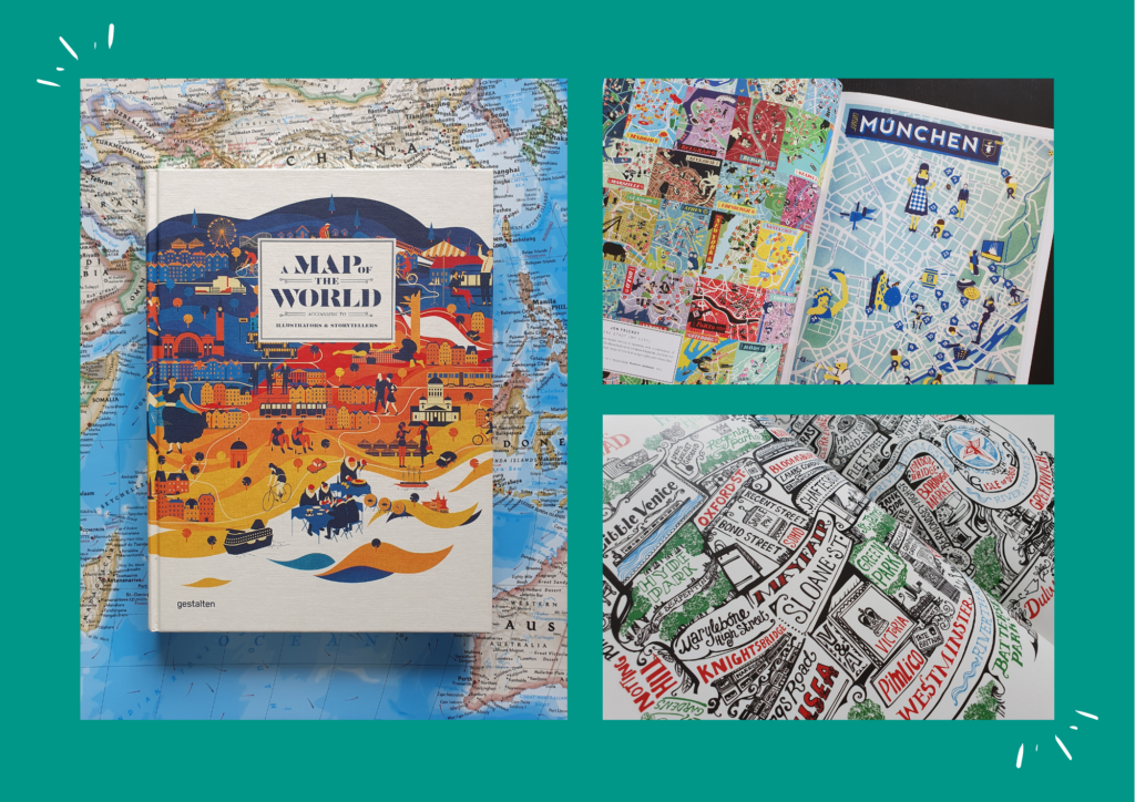 A Map of the world – The World According to Illustrators and Storytellers / Editions Gestalten